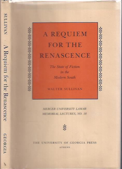 Image for A Requiem for the Renascence : The State of Fiction in the Modern South