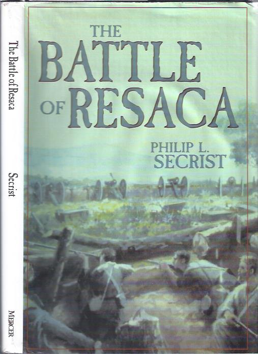 Image for The Battle of Resaca : Atlanta Campaign, 1864