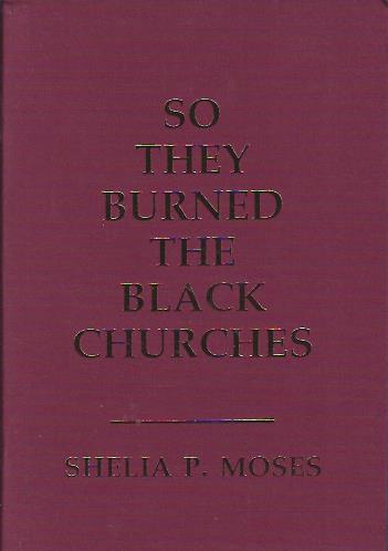 Image for So They Burned the Black Churches