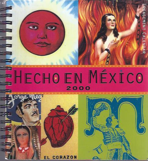 Image for Hecho En Mexico 2000 : Engagement Calendar