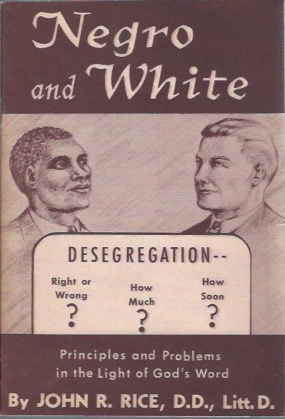 Image for Negro and White: Desegregation -- Principles and Problems in the Light of God's Word