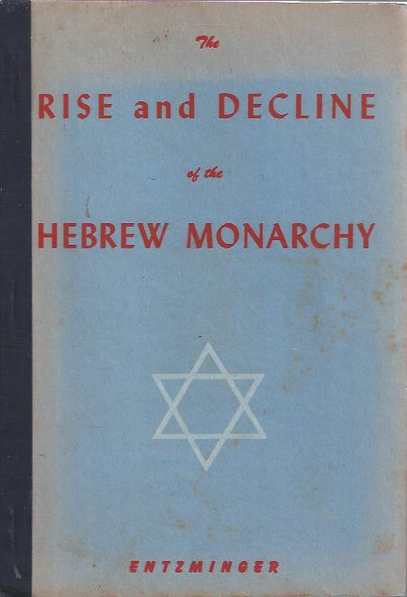 Image for The Rise and Decline of the Hebrew Monarchy