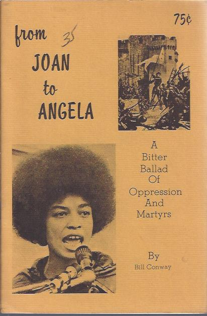 Image for from Joan to Angela : A Bitter Ballad of Oppression and Martyrs