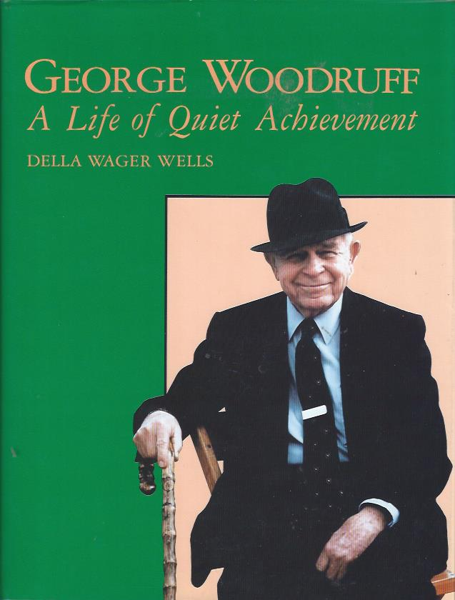 Image for George Woodruff: A Life of Quiet Achievement