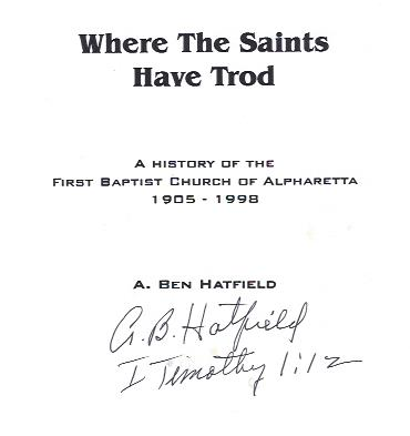 Image for Where the Saints Have Trod : A History of the First Baptist Church of Alpharetta, 1905-1998