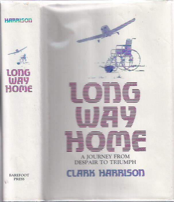 Image for Long Way Home: A Journey from Despair to Triumph