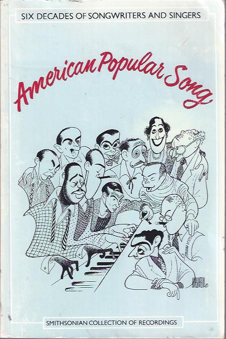Image for Six Decades of Songwriters and Singers: American Popular Song