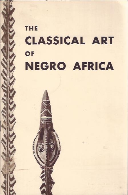 Image for The Classical Art of Negro Africa