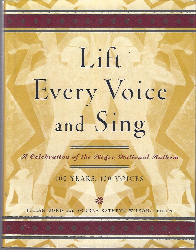 Image for Lift Every Voice and Sing : A Celebration of the Negro National Anthem