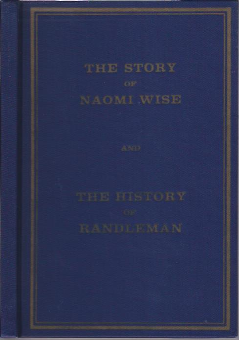 Image for The Story of Naomi Wise, The History of Randleman, N.C.
