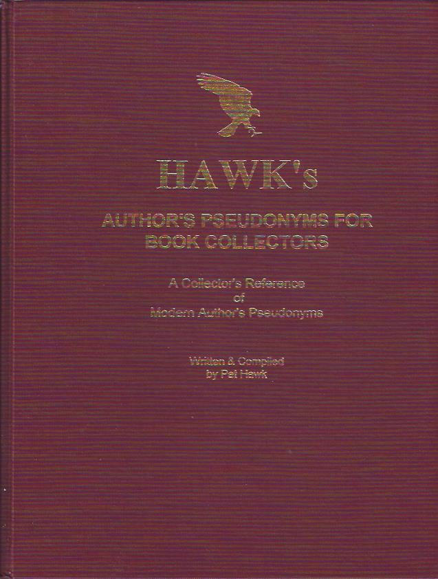 Image for Hawk's Author's Pseudonyms for Book Collectors : A Collector's Reference of Modern Author's Pseudonyms