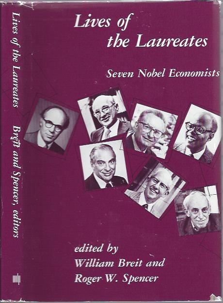 Image for Lives of the Laureates: Seven Nobel Economists