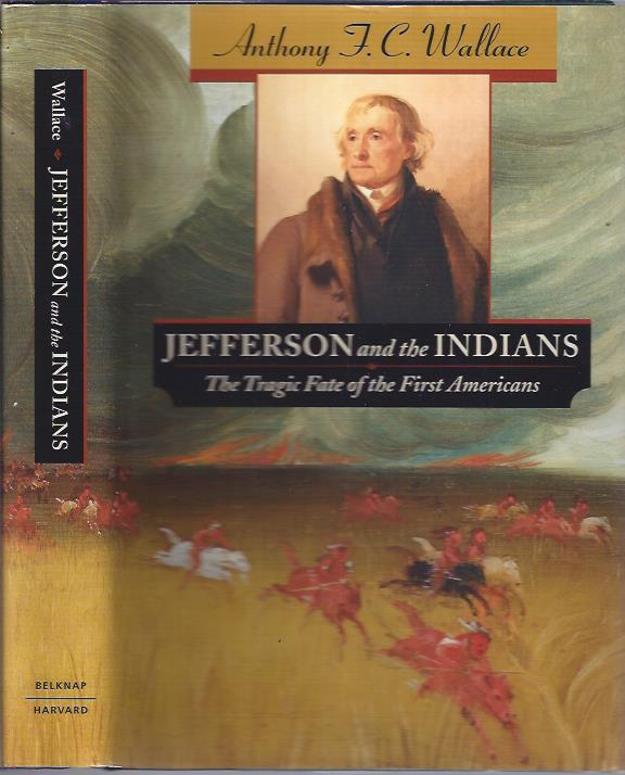 Image for Jefferson and the Indians: The Tragic Fate of the First Americans