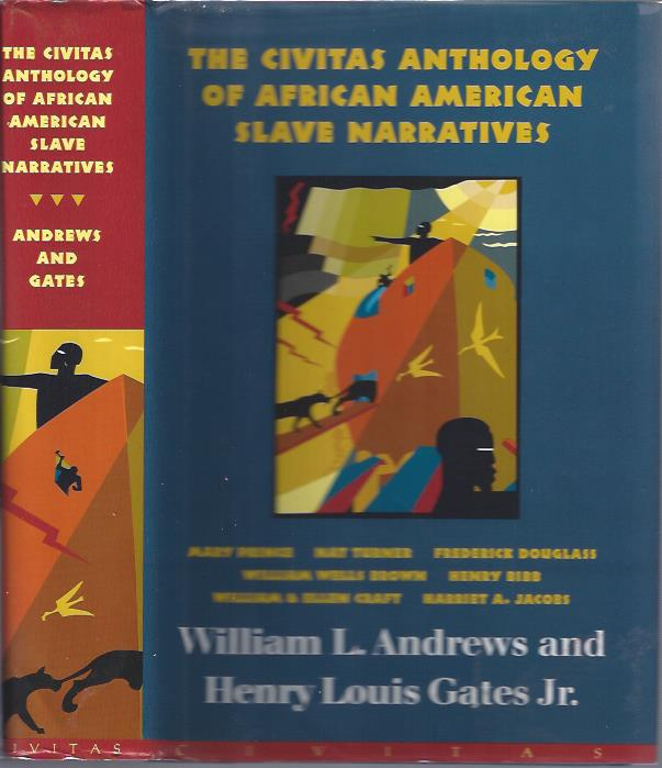 Image for The Civitas Anthology of African American Slave Narratives