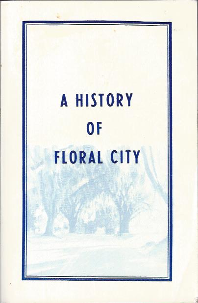 Image for A History of Floral City