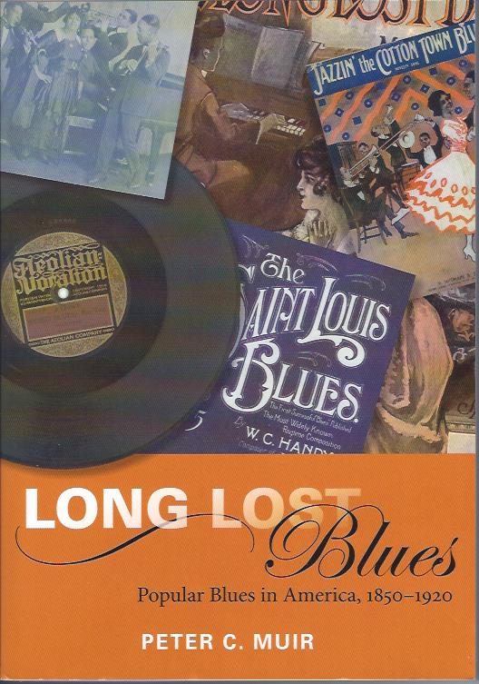 Image for Long Lost Blues : Popular Blues in America, 1850-1920