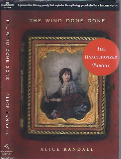 Image for The Wind Done Gone: The Unauthorized Parody
