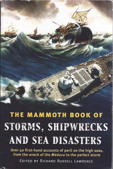Image for The Mammoth Book of Storms, Shipwrecks and Sea Disasters