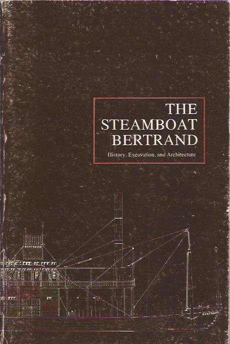 Image for The Steamboat Bertrand : History, Excavation, and Architecture
