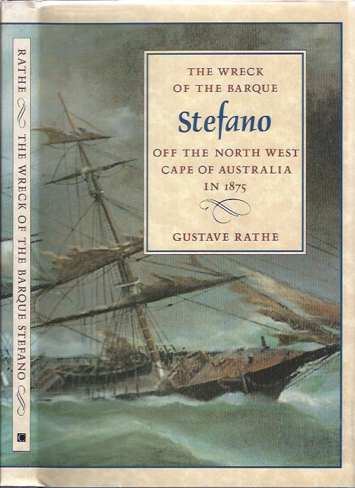 Image for The Wreck of the Barque Stefano off the North West Cape of Australia in 1875