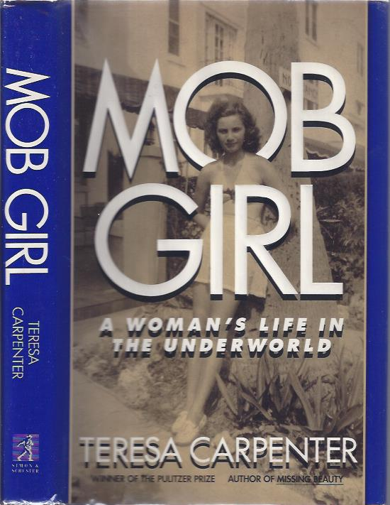 Image for Mob Girl: A Woman's Life in the Underworld