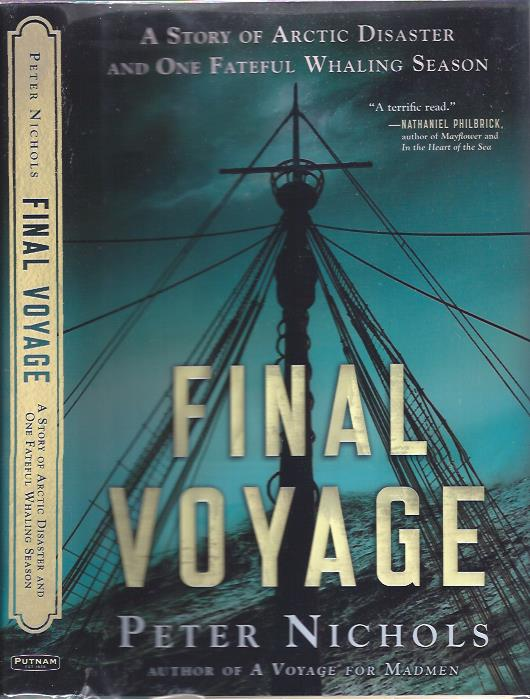 Image for Final Voyage: A Story of Arctic Disaster and One Fateful Whaling Season