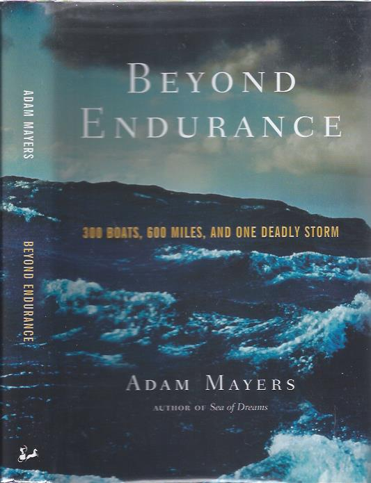 Image for Beyond Endurance: 300 Boats, 600 Miles, and One Deadly Storm