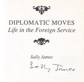 Image for Diplomatic Moves: Life in the Foreign Service