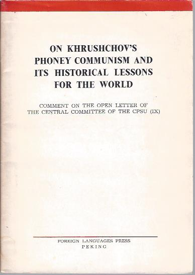 Image for On Khrushchov's Phoney Communism and Its Historical Lessons for the World - Comment on the Open Letter of the Central Committee of the CPSU