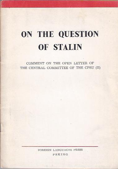 Image for On the Question of Stalin: Comment on the Open Letter of the Central Committee of the CPSU