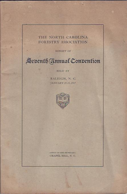 Image for The North Carolina Forestry Association Report of Seventh Annual Convention
