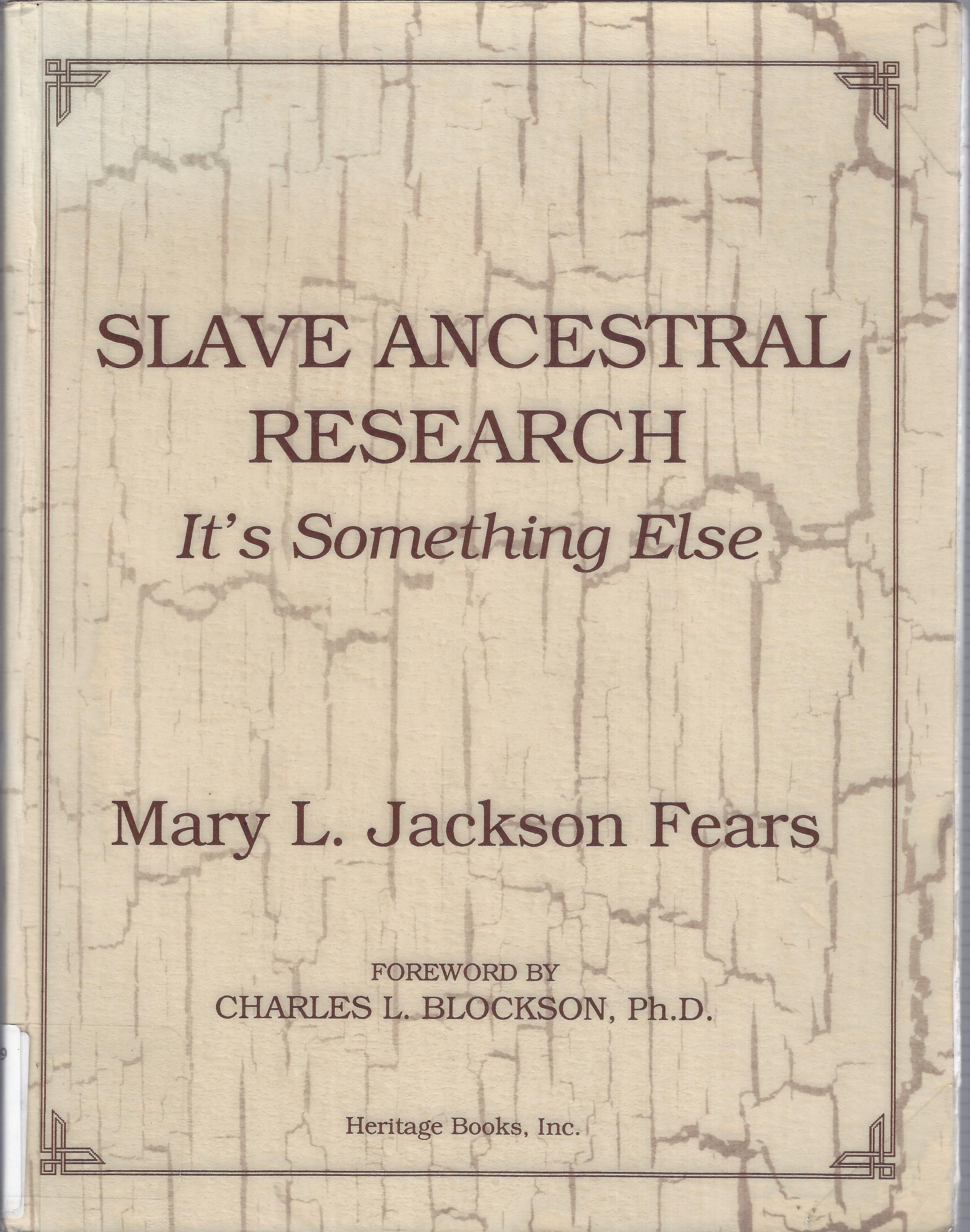 Image for Slave Ancestral Research: It's Something Else
