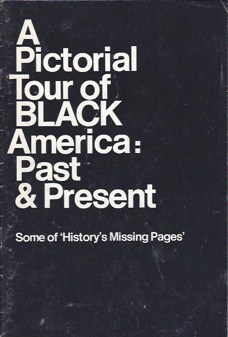 Image for A Pictorial Tour of Black America: Past & Present : Some of 'History's Missing Pages'