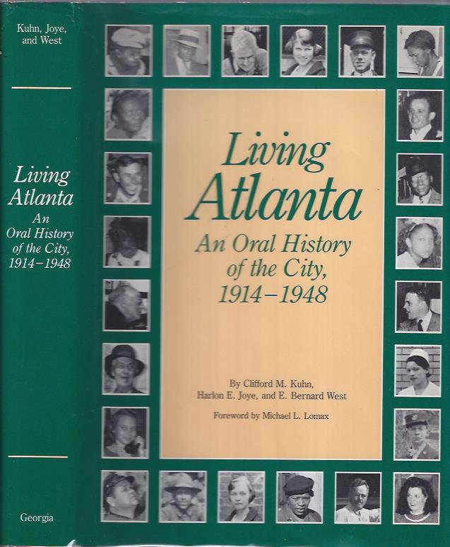 Image for Living Atlanta: An Oral History of the City, 1914-1948