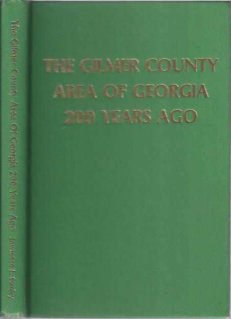 Image for The Gilmer County Area of Georgia 200 Years Ago