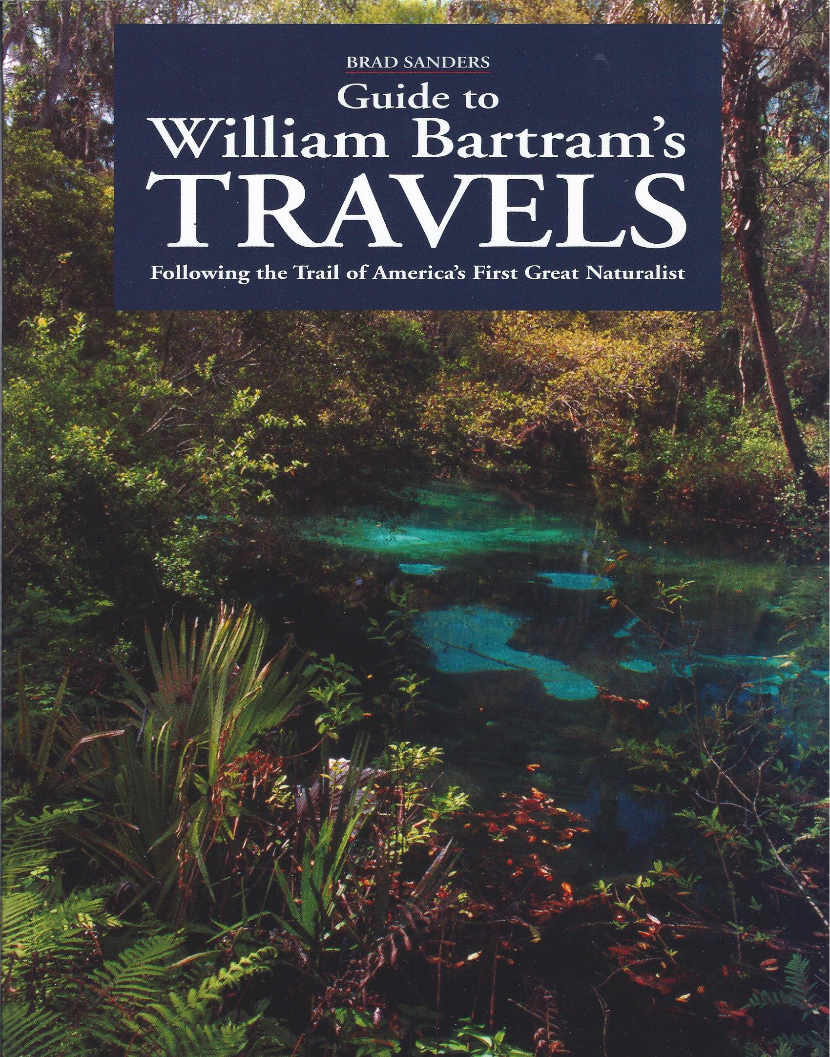 Image for Guide to William Bartram's Travels : Following the Trail of America's First Great Naturalist