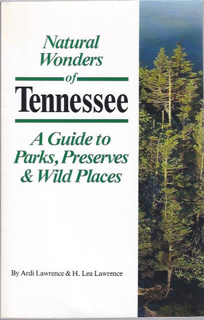 Image for Natural Wonders of Tennessee: A Guide to Parks, Preserves & Wild Places