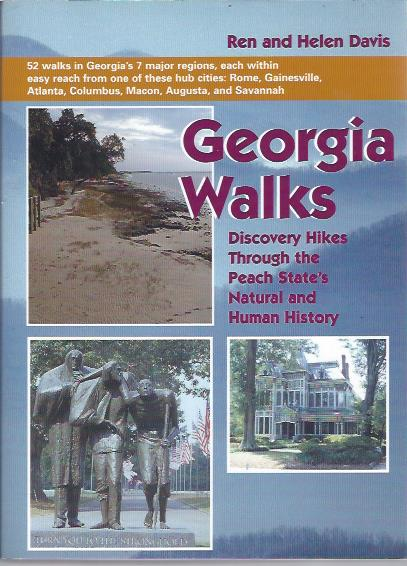 Image for Georgia Walks: Discovery Hikes through the Peach State's Natural and Human History