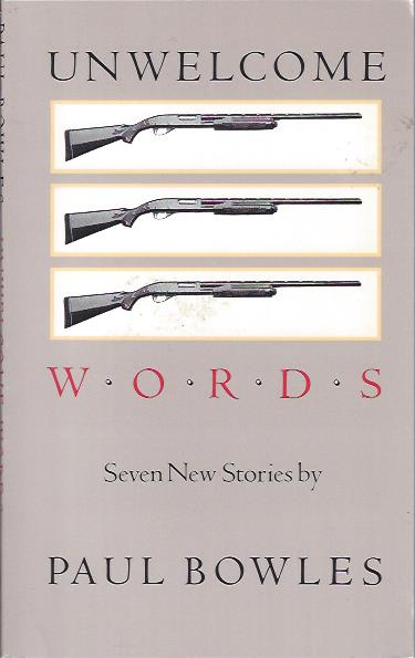 Image for Unwelcome Words: Seven New Stories