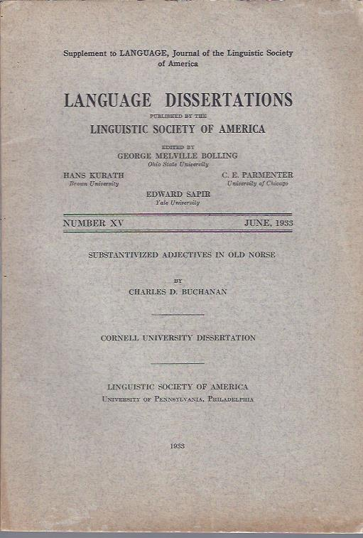 Image for Language Dissertations, June, 1933 : Substantivized Adjectives in Old Norse by Charles D. Buchanan