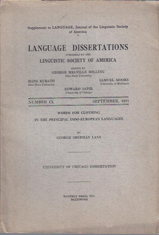 Image for Language Dissertations, September, 1931 : Words for Clothing in the Principal Indo-European Languages by George Sherman Lane