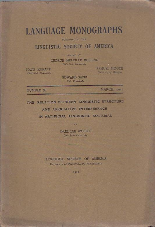Image for Language Monographs, March, 1932 : The Relation between Linguistic Structure and Associative Interference in Artificial Linguistic Material by Dael Lee Wolfle