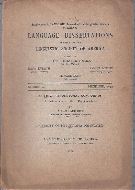 Image for Language Dissertations, December, 1932 : Gothic Prepositional Compounds by Allan Lake Rice