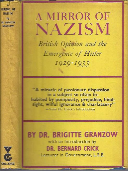 Image for A Mirror of Nazism: British Opinion and the Emergence of Hitler, 1929-1933