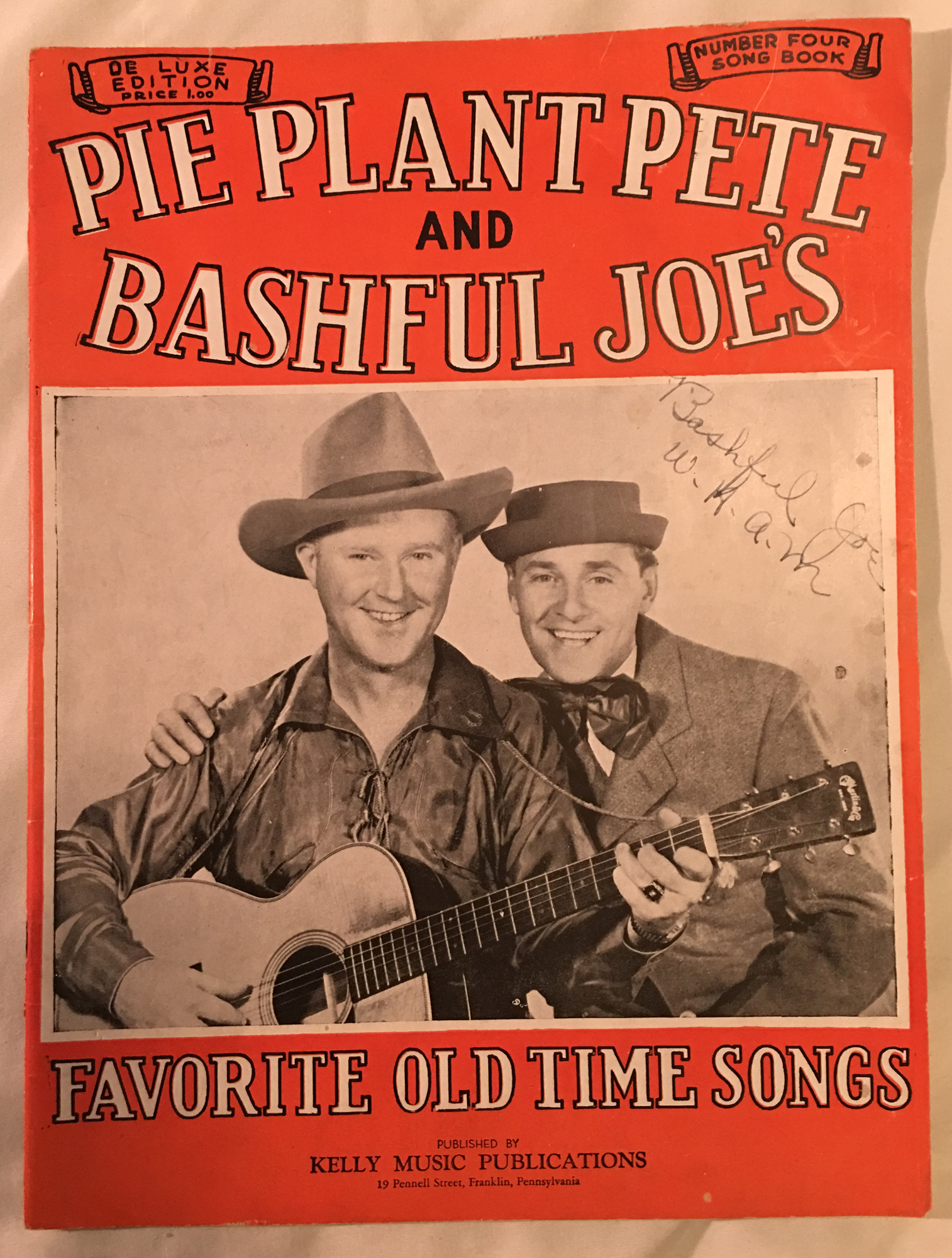 Image for Pie Plant Pete and Bashful Joe's Favorite Old Time Songs : Number Four Song Book