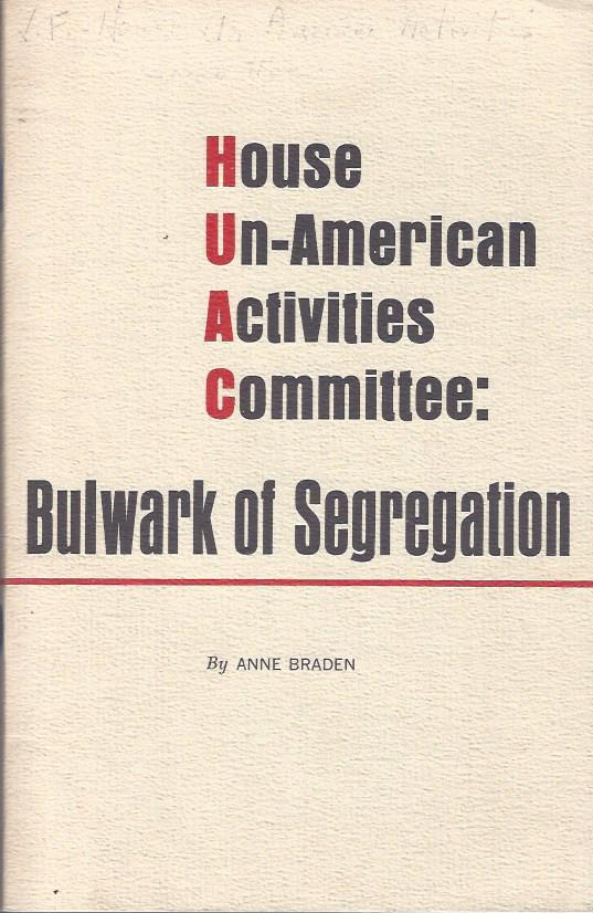 Image for House Un-American Activities Committee: Bulwark of Segregation
