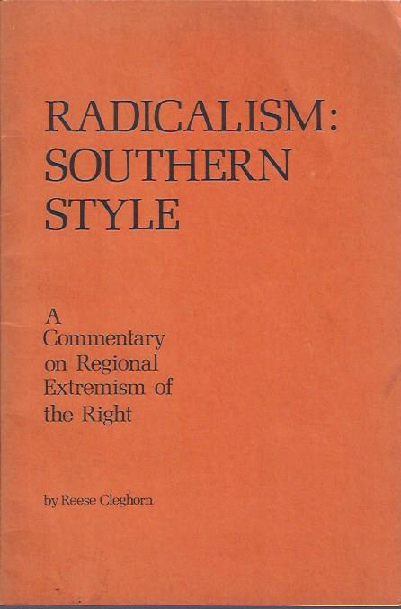 Image for Radicalism: Southern Style : A Commentary on Regional Extremism of the Right