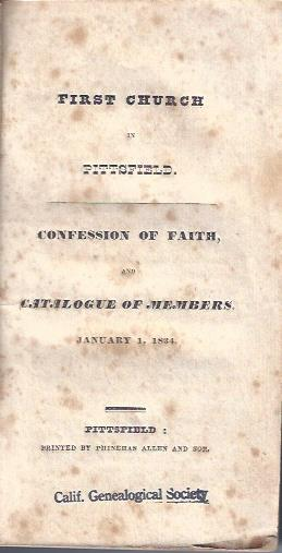 Image for First Church in Pittsfield : Confession of Faith, and Catalogue of Members, January 1,1834