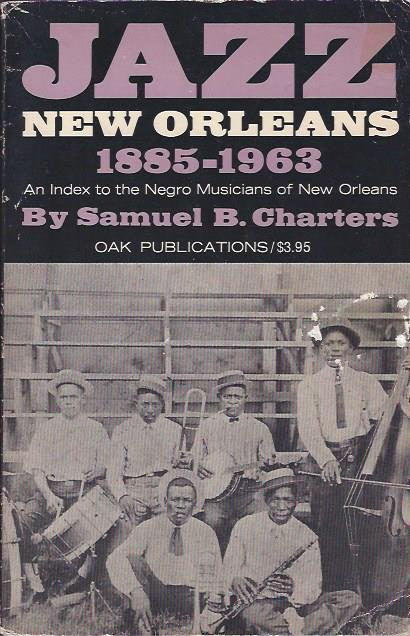Image for Jazz: New Orleans 1885-1963: An Index to the Negro Musicians of New Orleans