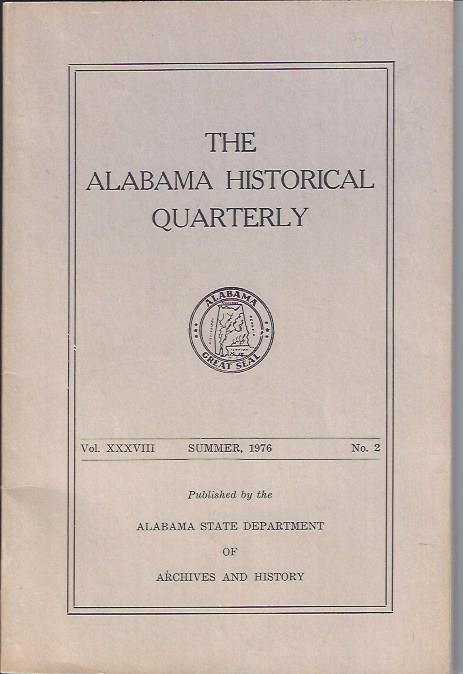 Image for The Alabama Historical Quarterly Summer, 1976